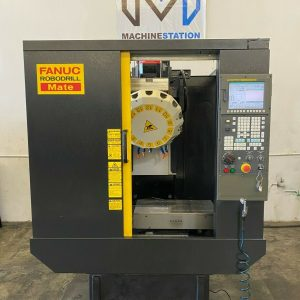 FANUC ROBODRILL MATE CNC DRILL TAP VERTICAL MACHINING CENTER FOR SALE IN CALIFORNIA